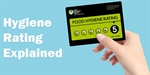 FOOD HYGIENE STAR RATING EXPLAINED